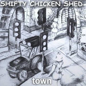 Shifty Chicken Shed 歌手頭像