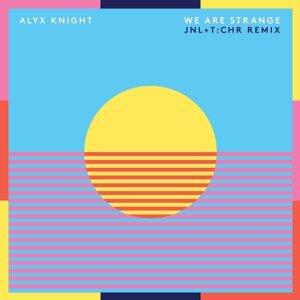 Alyx Knight, Jnl, T:Chr 歌手頭像