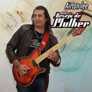 Airton Lee & Forró Desejo de Mulher 歌手頭像