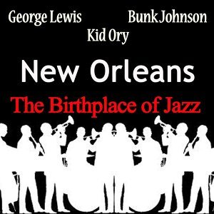 George Lewis, Bunk Johnson, Kid Ory 歌手頭像