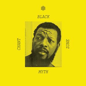 Black Zone Myth Chant