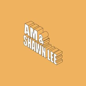 AM & Shawn Lee, AM, Shawn Lee 歌手頭像
