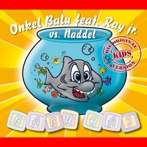 Onkel Balu feat. Ray jr. vs. Naddel 歌手頭像