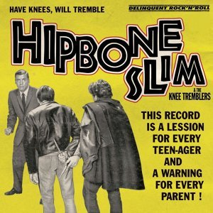Hipbone Slim And The Knee-Tremblers 歌手頭像