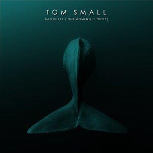 Tom SMall 歌手頭像