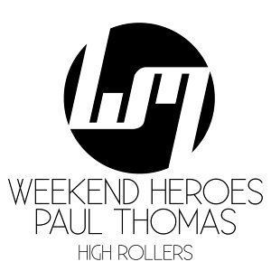 Paul Thomas, Weekend Heroes, Weekend Heroes, Paul Thomas 歌手頭像