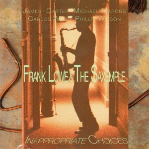 Frank Lowe, The Saxemple 歌手頭像