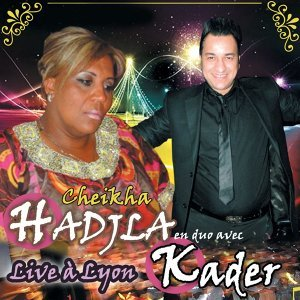 Kader, Cheikha Hadjla 歌手頭像