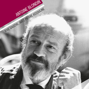Pierre Assouline, Antoine Blondin 歌手頭像