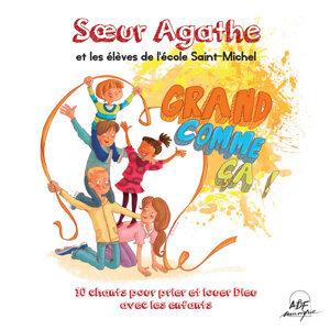 Sœur Agathe, Les élèves de l'école Saint-Michel 歌手頭像