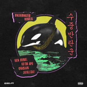 Ken Rebel feat. Keith Ape, Okasian, Ken Rebel, Okasian 歌手頭像