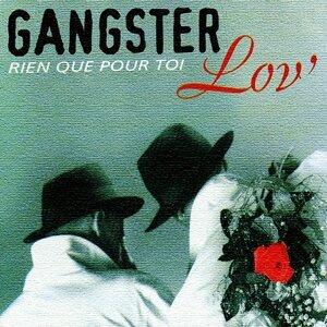 Gangster lov' 歌手頭像