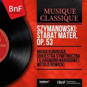 Maria Kunińska, Orkiestra Symfoniczna Filharmonii Narodowej, Witold Rowicki 歌手頭像