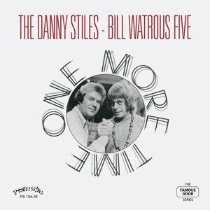 The Danny Stiles - Bill Watrous Five 歌手頭像