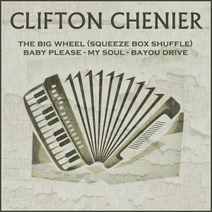 Clifton Chenier 歌手頭像
