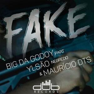 Big Da Godoy, Ylsão Negredo (Featuring) & Maurício DTS (Featuring) 歌手頭像
