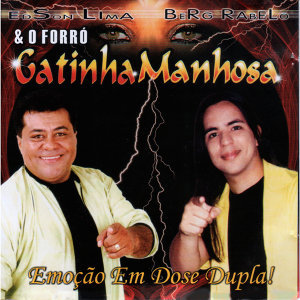 Edson Lima, Berg Rabelo & Forró Gatinha Manhosa 歌手頭像