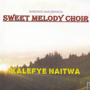 Sweet Melody Choir Nakonde Main Branch 歌手頭像