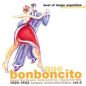 Que bonboncito (Tangos instrumentales Vol. 2) 歌手頭像