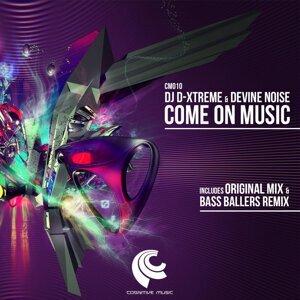 DJ D-Xtreme & Devine Noise 歌手頭像