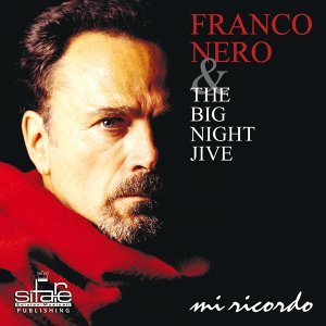 Franco Nero, Big Night Jive 歌手頭像