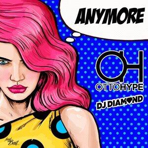 Otto Hype, DJ Diamond 歌手頭像