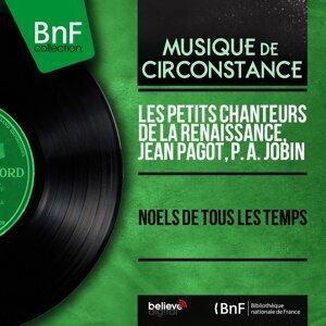 Les Petits Chanteurs de la Renaissance, Jean Pagot, P. A. Jobin 歌手頭像