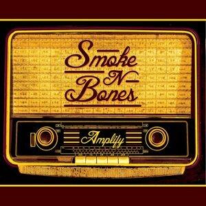 Smoke n Bones 歌手頭像