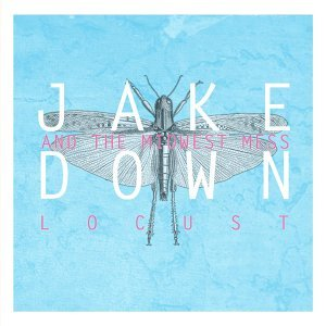 Jake Down and the Midwest Mess 歌手頭像