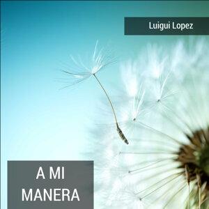 Luigui Lopez 歌手頭像