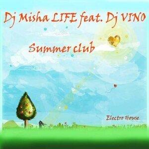 DJ MishaLIFE featuring DJ Vino 歌手頭像