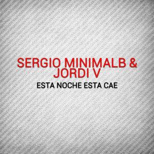 Sergio Minimalb, Jordi V, Sergio Minimalb, Jordi V 歌手頭像