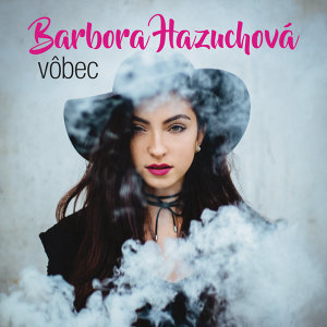 Barbora Hazuchová 歌手頭像