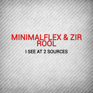 Minimalflex, Zir Rool, Zir Rool, Minimalflex 歌手頭像