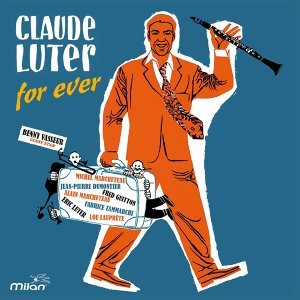 Claude Luter for Ever 歌手頭像