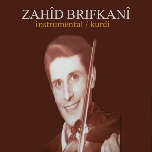 Zahîd Brifkanî 歌手頭像