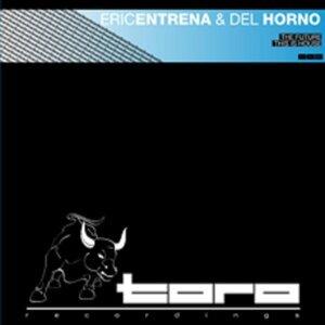 Eric Entrena, Del Horno 歌手頭像