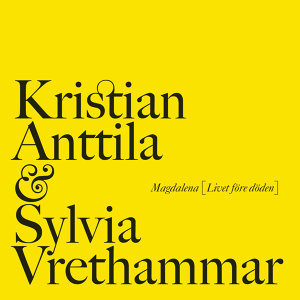 Kristian Anttila Sylvia Vrethammar 歌手頭像