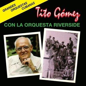 Tito Gómez, La Riverside 歌手頭像