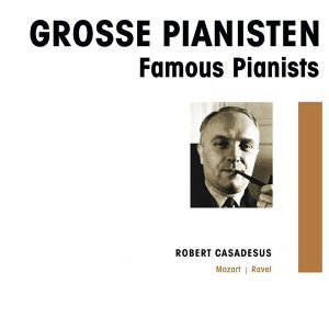 Orchestre de la Société des Concerts du Conservatoire de Paris, Eugène Bigot, Robert Casadesus 歌手頭像