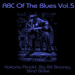 Big Bill Broonzy, Kokomo Arnold, Blind Blake 歌手頭像