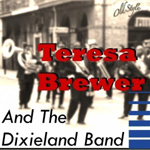 Teresa Brewer, The Dixieland Band 歌手頭像