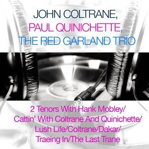 John Coltrane, Paul Quinichette, The Red Garland Trio 歌手頭像