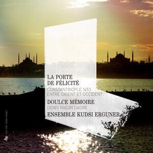 Ensemble Kudsi Erguner, Denis Raisin Dadre, Doulce Mémoire 歌手頭像