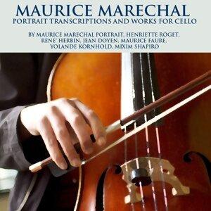 Maurice Marechal Portrait, Henriette Roget, René Herbin, Jean Doyen, Maurice Faure, Yolande Kornhold, Mixim Shapiro 歌手頭像