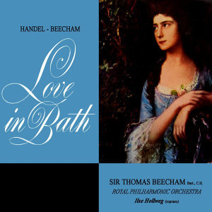 Ilse Hollweg/Beecham Choral Society/Royal Philharmonic Orchestra/Sir Thomas Beecham 歌手頭像