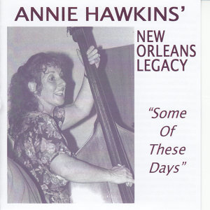Annie Hawkins' New Orleans Legacy 歌手頭像