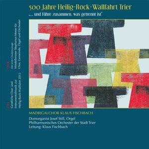 Philharmonisches Orchester der Stadt Trier, Klaus Fischbach, Madrigalchor Klaus Fischbach, Josef Still Orgel 歌手頭像