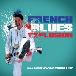 French Blues Explosion 歌手頭像