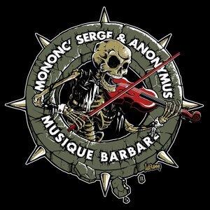 Mononc' Serge, Anonymus 歌手頭像